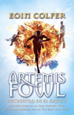 Encuentro en el ártico: Artemis Fowl 2 Cover Image