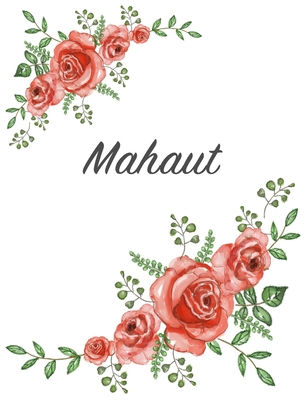 Mahaut: Personalized Notebook with Flowers and First Name - Floral Cover (Red Rose Blooms). College Ruled (Narrow Lined) Journ Cover Image