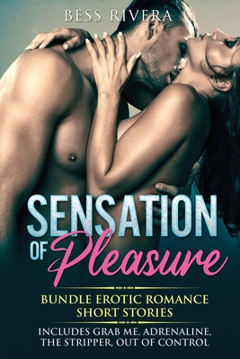 Sensation of Pleasure: Includes: Grab Me, Adrenaline, The Stripper, Out Of Control Cover Image