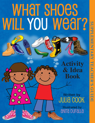 What Shoes Will You Wear? Activity & Idea Book Cover Image