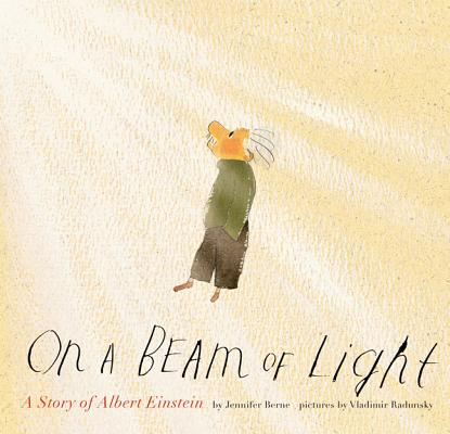 On a Beam of Light: A Story of Albert Einstein Cover Image