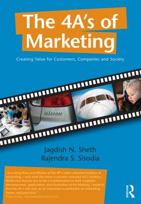 The 4 A's of Marketing: Creating Value for Customer, Company and Society Cover Image