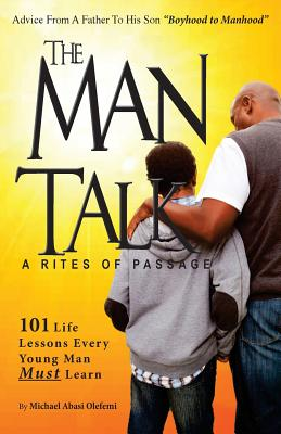 BoysThe Man Talk A 'Rites of Passage': 101 Life Lessons to Save Black Boys Cover Image