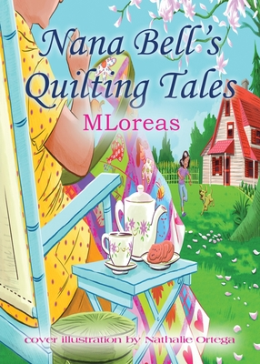 Nana Bell's Quilting Tales Cover Image