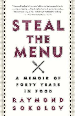 Steal the Menu: A Memoir of Forty Years in Food Cover Image