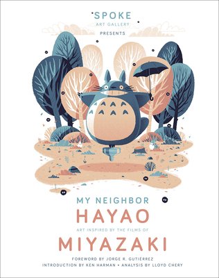 My Neighbor Hayao: Art Inspired by the Films of  Miyazaki Cover Image