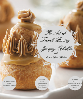 The Art of French Pastry: A Cookbook Cover Image