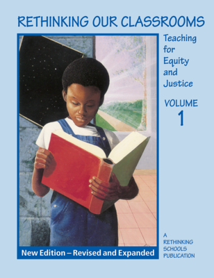 Rethinking Our Classrooms Volume 1 Cover Image