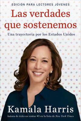 Las verdades que sostenemos: (Edición para lectores jóvenes) Cover Image