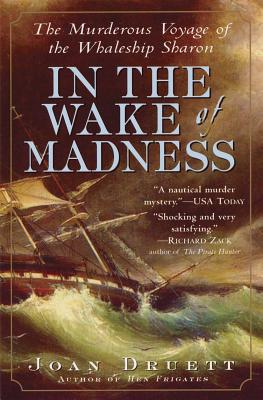 In the Wake of Madness: The Murderous Voyage of the Whaleship Sharon Cover Image