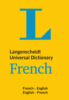 Langenscheidt Universal Dictionary French: English-French / French-English (Langenscheidt Universal Dictionaries) Cover Image