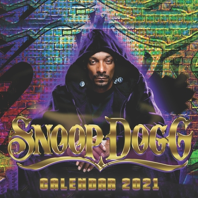 Snoop Dogg: 2021-2022 calendar 8.5 x 8.5 glossy paper Cover Image