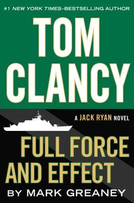 Tom Clancy Full Force and Effect Cover Image