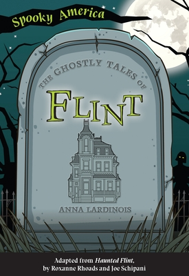 The Ghostly Tales of Flint Cover Image