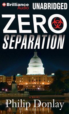 Zero Separation (Donovan Nash Thrillers #3) Cover Image