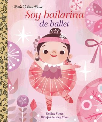 Soy Bailarina de Ballet (Little Golden Book) Cover Image
