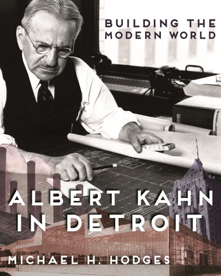 Building the Modern World: Albert Kahn in Detroit (Painted Turtle) Cover Image