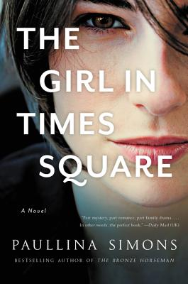 The Girl in Times Square: A Novel Cover Image