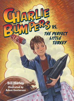 Cover for Charlie Bumpers vs. the Perfect Little Turkey