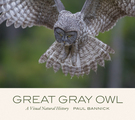 Great Gray Owl: A Visual Natural History Cover Image