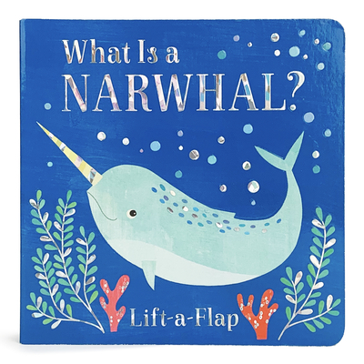 What Is a Narwhal? Cover Image