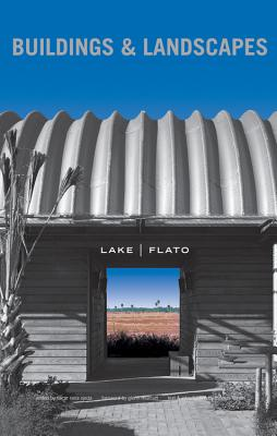 Lake Flato: Buildings and Landscapes Cover Image