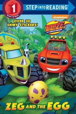Zeg and the Egg (Blaze and the Monster Machines) (Step into Reading) Cover Image