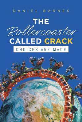 The Rollercoaster Called Crack Cover Image