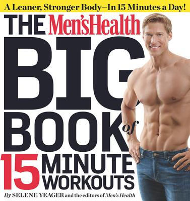 The Men's Health Big Book of 15-Minute Workouts Cover