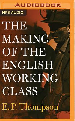 The Making of the English Working Class Cover Image