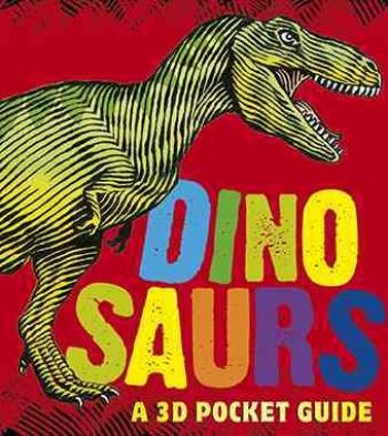 Dinosaurs: A 3D Pocket Guide (Panorama Pops) Cover Image