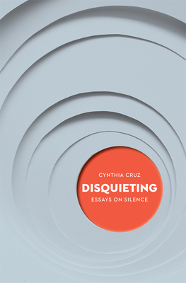 Disquieting: Essays on Silence Cover Image