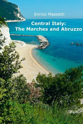 Central Italy: The Marches and Abruzzo Cover Image