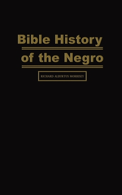 Bible History of the Negro Cover Image
