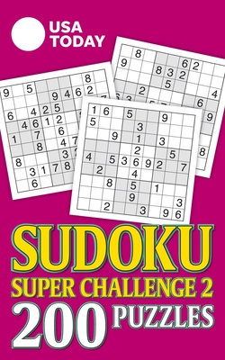 USA TODAY Sudoku Super Challenge 2: 200 Puzzles (USA Today Puzzles #28) Cover Image