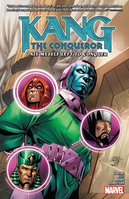 Kang the Conqueror: Only Myself Left to Conquer Cover Image