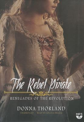 The Rebel Pirate: Renegades of the Revolution Cover Image