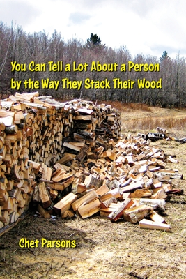 You Can Tell a lot about a Person by the Way They Stack Their Wood Cover Image