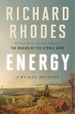 Energy: A Human History Cover Image