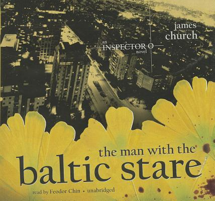 Cover for The Man with the Baltic Stare (Inspector O Novels)