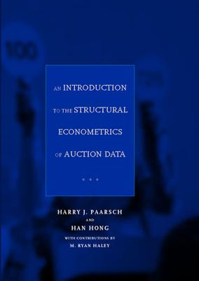 An Introduction to the Structural Econometrics of Auction Data [With CDROM] Cover Image