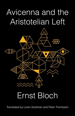Avicenna and the Aristotelian Left (New Directions in Critical Theory #63) Cover Image