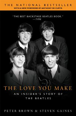 The Love You Make: An Insider's Story of the Beatles Cover Image