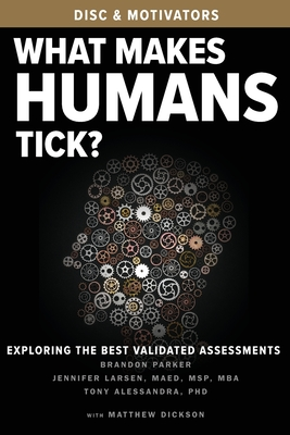 What Makes Humans Tick?: Exploring the Best Validated Assessments Cover Image