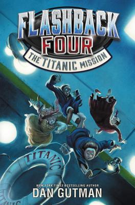 Flashback Four #2: The Titanic Mission Cover Image