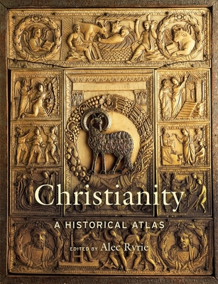 Christianity: A Historical Atlas Cover Image