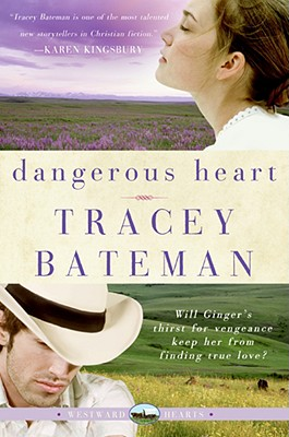 Dangerous Heart (Westward Hearts) Cover Image