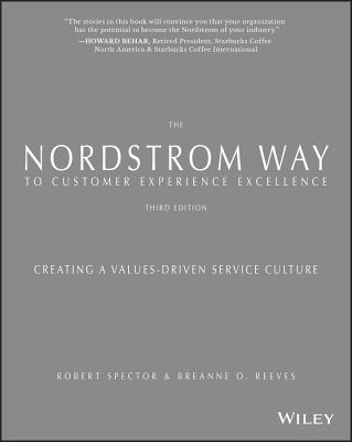 The Nordstrom Way to Customer Experience Excellence: Creating a Values-Driven Service Culture Cover Image