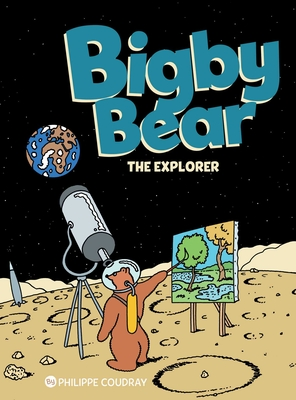 Bigby Bear Book 3: The Explorer  Cover Image