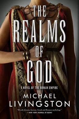 The Realms of God: A Novel of the Roman Empire (the Shards of Heaven, Book 3) Cover Image